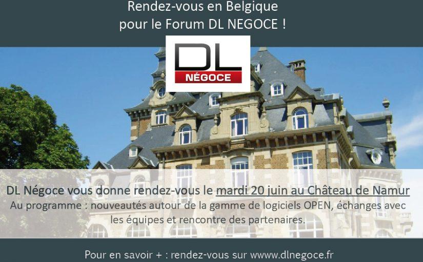 DL NEGOCE sera en Belgique le mardi 20 juin