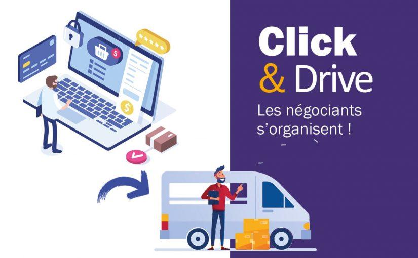 Click & Drive : Avant et après confinement, comment s'organisent les négociants ?